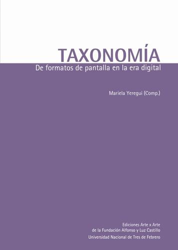 taxonomía. de formatos de pantalla en la era digital