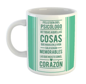 Taza De Plastico F103 Feliz Dia Del Psicologo Frases Amor Co