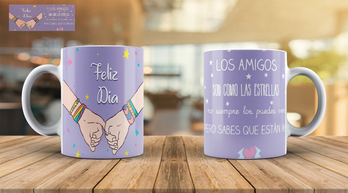 Taza Personalizada Dia Del Amigo Amiga Frases Logos