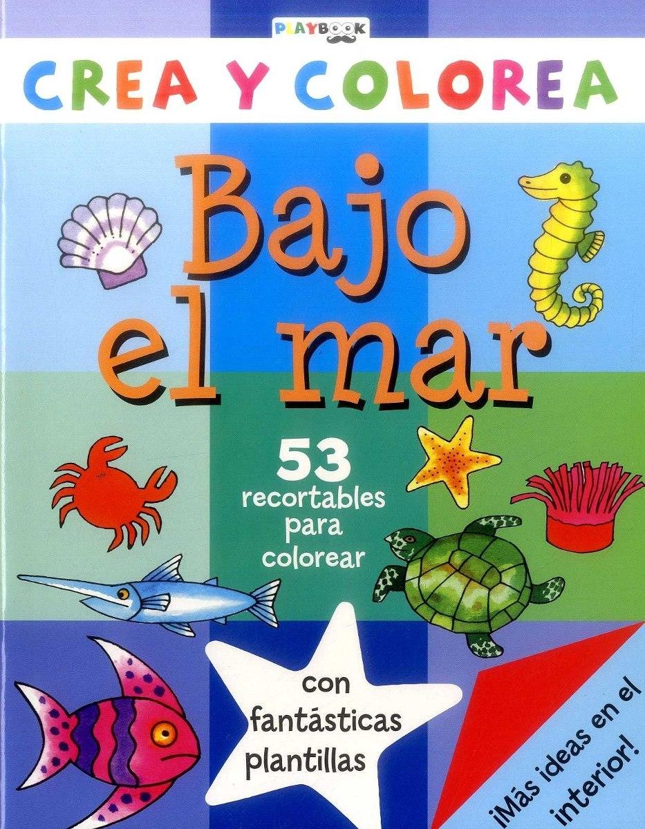 Tdt 0 Bajo El Mar Crea Y Colorea Nuevo - $ 61.614 en Mercado Libre