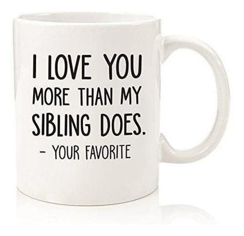 te quiero más / su taza preferida café divertida - mejor