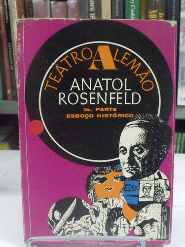 teatro alemão 1º parte - anatol rosenfeld