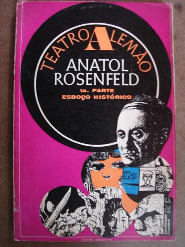 teatro alemão anatol rosenfeld 54