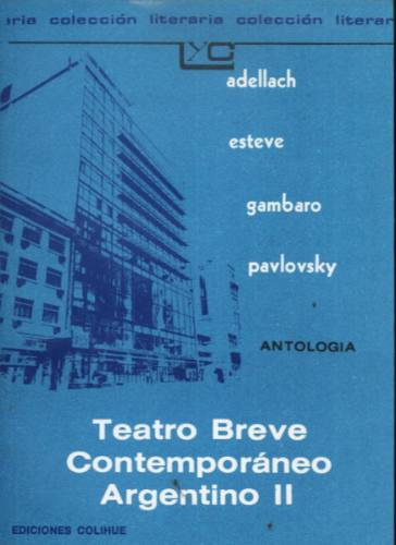 teatro breve contemporaneo argentino ii