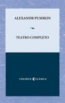 teatro completo - alexandr pushkin - colihue clasica