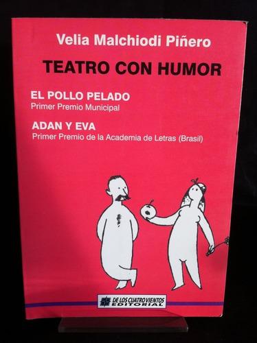 teatro con humor malchiodi piñero d8