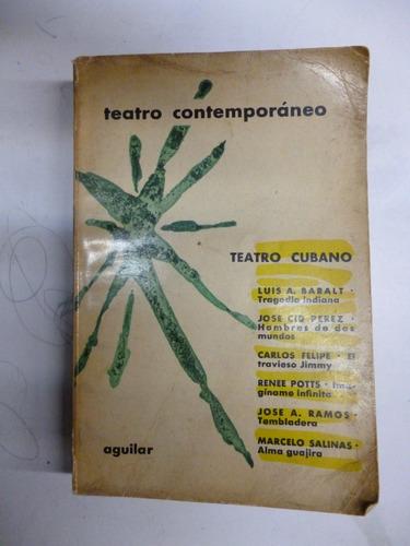 teatro cubano. luis a. baralt y  otros.