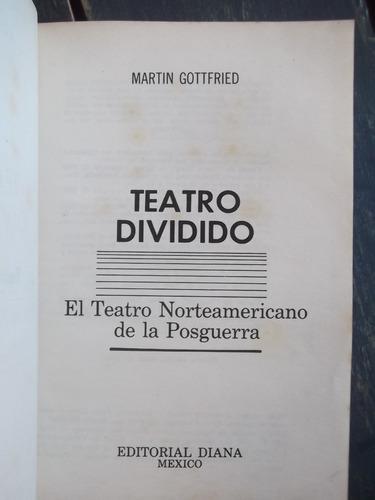 teatro dividido teatro norteamericano posguerra gottfried