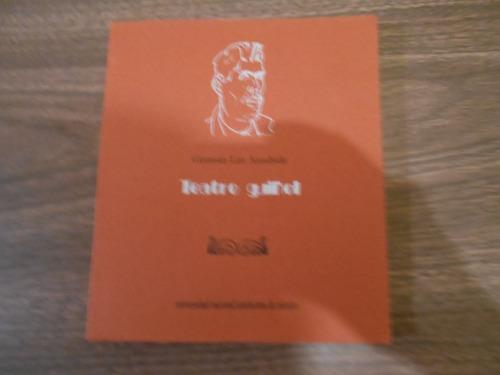 teatro guiñol. germán list arzubide. (facsimilar) unam. 1997
