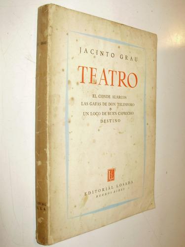 teatro jacinto grau editorial losada arg 1954