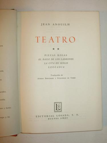 teatro jean anouilh vol 2 edit. losada arg 1952 tapa dura