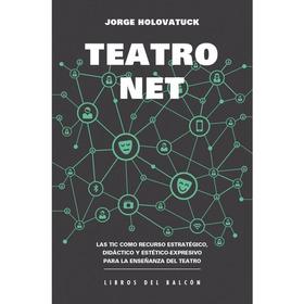 Teatro Net - Jorge Holovatuck