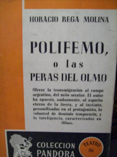 teatro: polifemo o las peras del olmo horacio rega molina
