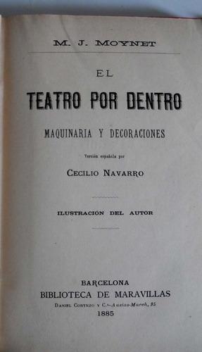 teatro por dentro maquinaria y decoraciones libro antig 1885