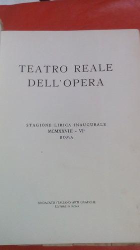 teatro reale dell'opera/mcmxxviii