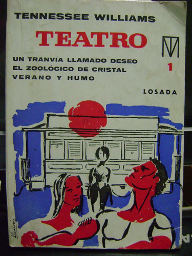 teatro. un tranvia llamado deseo, el zoo de cristal,...