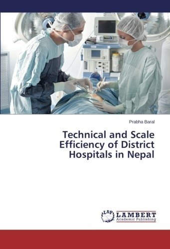 technical and scale efficiency of district hospitals in nep