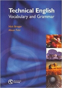 technical english: vocabulary and grammar (brieger, pohl)
