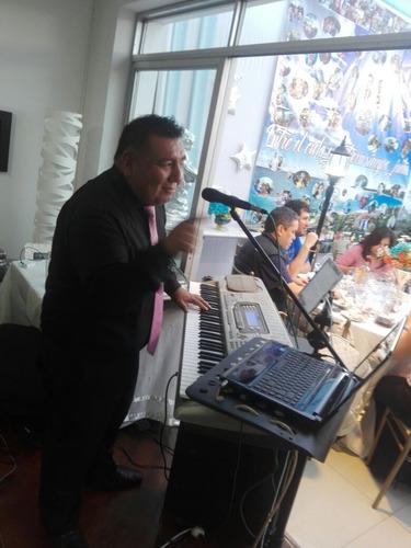 tecladista - cantante - orquesta digital para toda ocasion