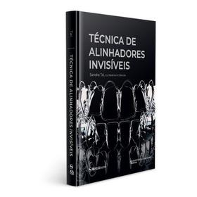 Técnica De Alinhadores Invisíveis