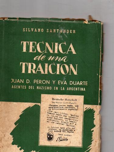 tecnica de una traicion - silvano santander segunda edição