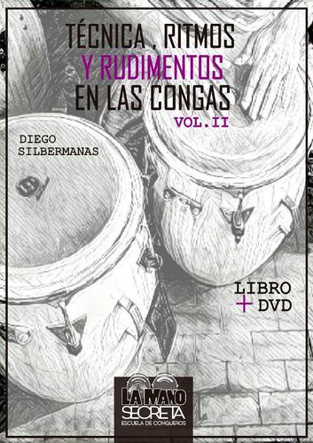 técnica, ritmos y rudimentos en las congas  volumen 2