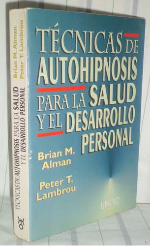 tecnicas de autohipnosis para la salud y desarrollo personal