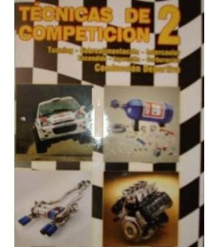tecnicas de competicion 2 preparacion de autos rt