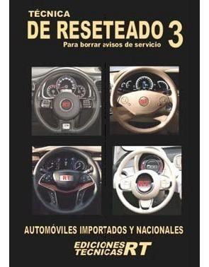 técnicas de reseteado n° 3 ed. rt  c/ vers. digital