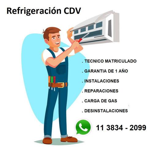 técnico aire acondicionado. instalación . reparación. carga
