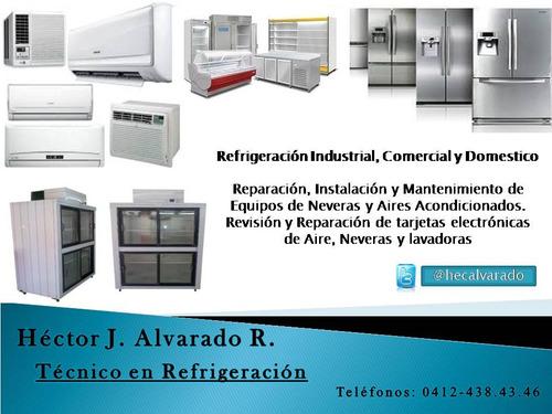 técnico en refrigeracion,neveras, aires acond. lavadoras!