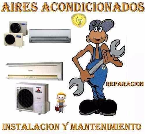 técnico instalación aires acondicionados  y reparación