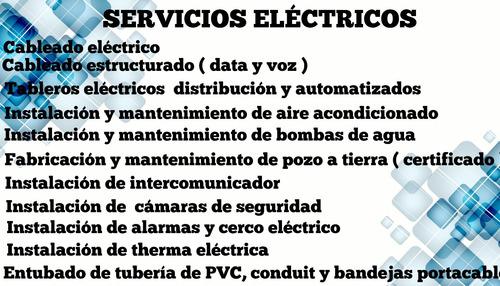 técnico ,instalaciónes eléctricas  y pozo a tierra