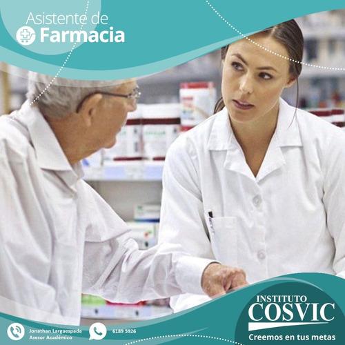 técnicos asistente de farmacia en instituto cosvic