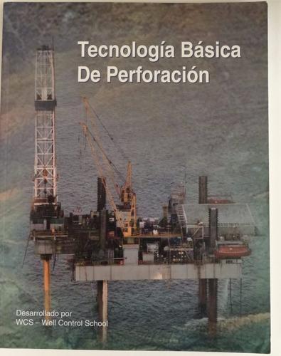 tecnología básica de perforación. wcs. 75493