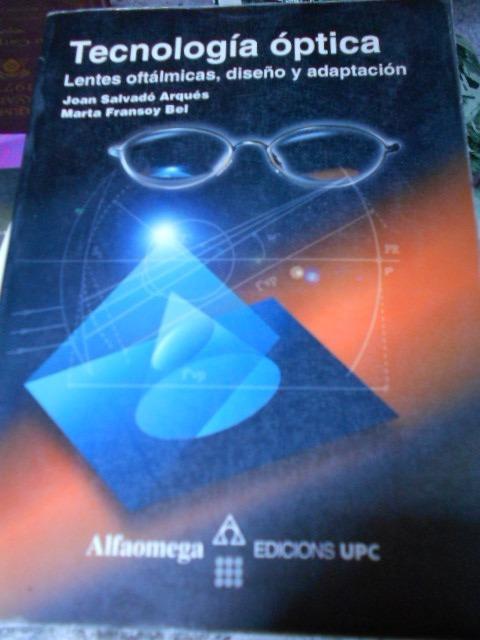 38bc8a45b8 Tecnología Óptica Lentes Oftálmicas, Diseño Y Adaptación. - $ 380.00 ...
