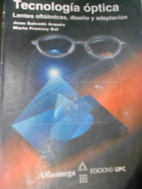 56e2f4a240 Tecnología Óptica Lentes Oftálmicas, Diseño Y Aplicación. - $ 380.00 ...