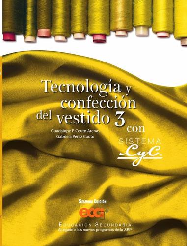 tecnologia y confeccion del vestido 3 con sistema cyc