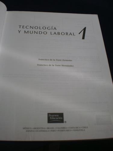 tecnología y mundo laboral, de la torre zermeño