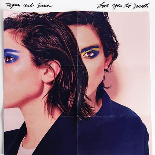 tegan and sara love you to death importado cd nuevo