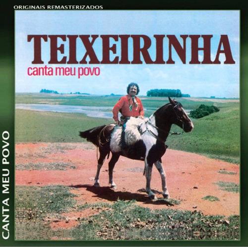 teixeirinha - canta meu povo - cd - frete grátis