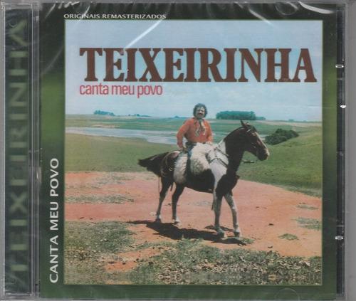 teixeirinha - cd canta meu povo - lacrado!