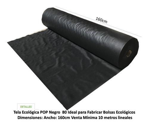 tela ecologica pop 80 negro ancho 160cm x 10 metros lineales