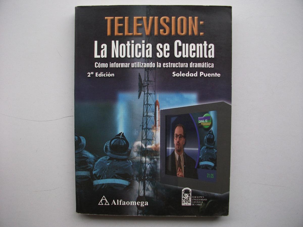 Televisión La Noticia Se Cuenta Soledad Puente Alfaomega 1 200 00