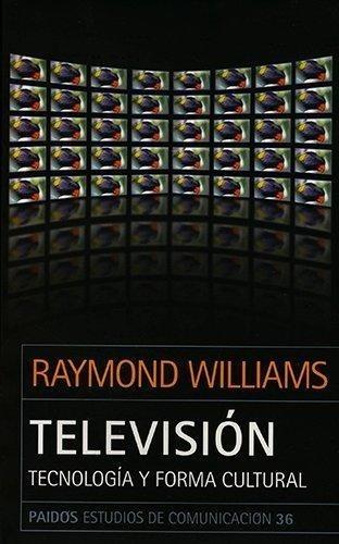 televisión y formación cultural, raymond williams, paidós