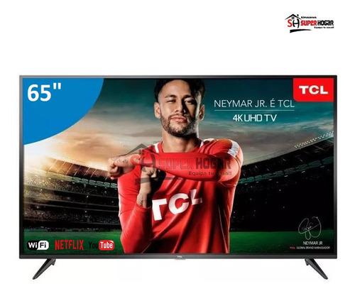 televisor smart tv tcl 65 4k uhd p8 android bluetooth +envio