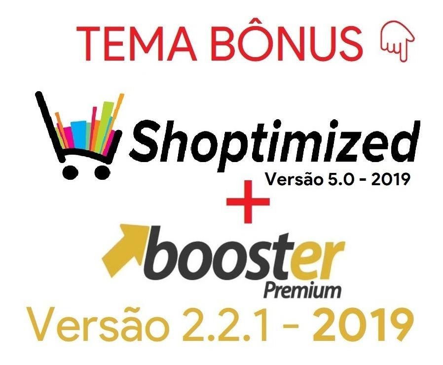Tema Booster 2 2 Shopify Atualizado 2019 + Shoptimized 2019