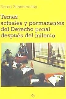 temas actuales y permanentes del derecho penal después del m
