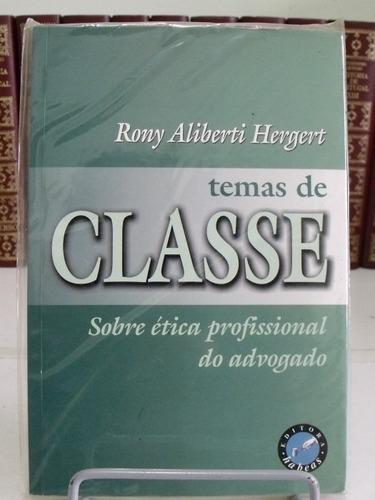 temas de classe sobre ética profissional do advogado