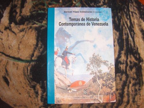 temas de historia contemporanea de venezuela/german yepez